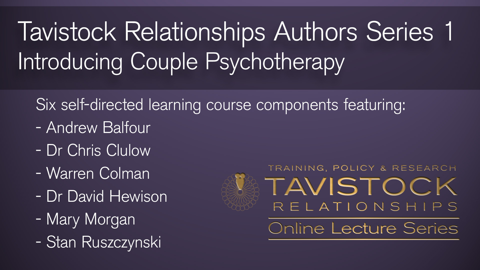 Tavistock Relationships Authors Series 1 Course Set