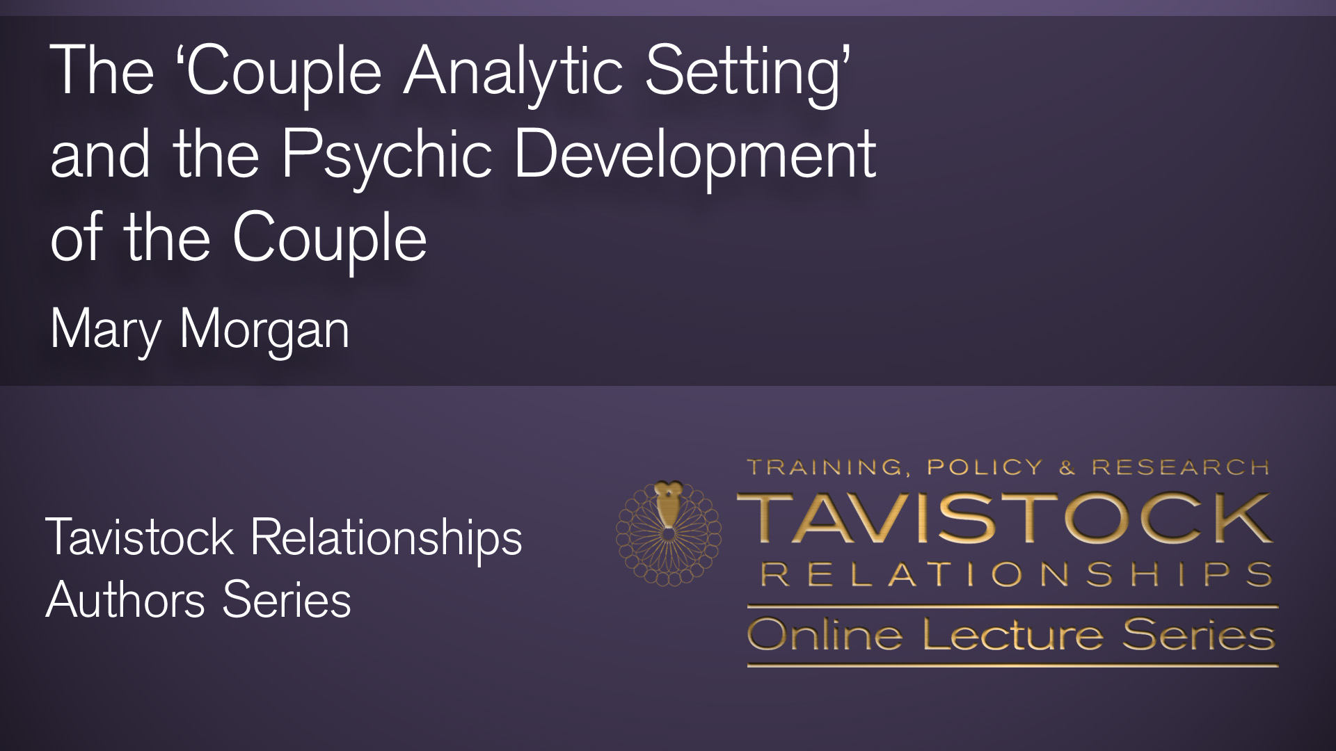 The Couple Analytic Setting and the Psychic Development of the Couple Video